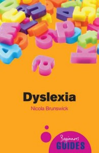 Dyslexia - A Beginners Guide